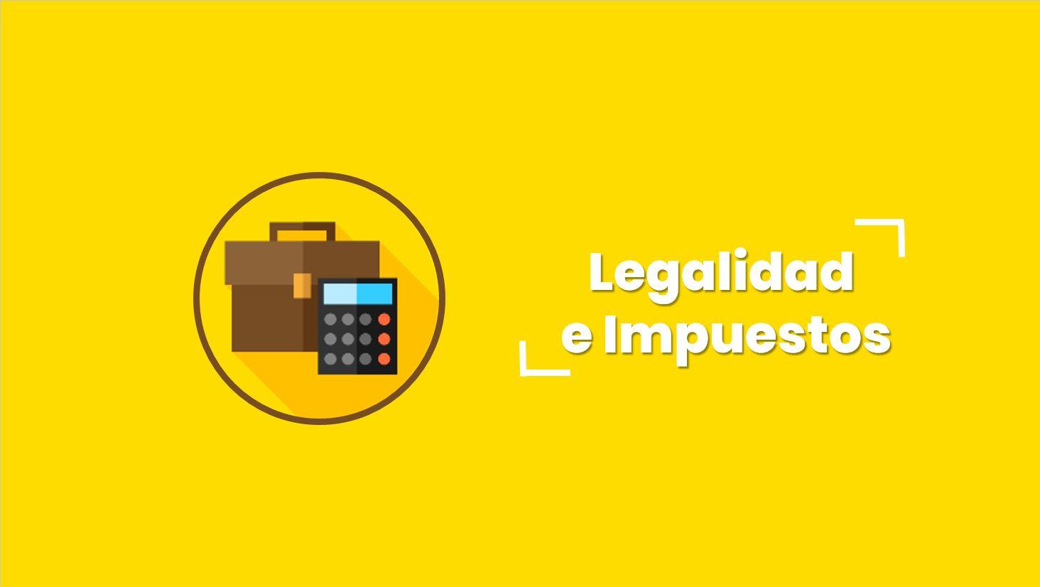 Legalidad e Impuestos
